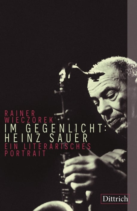 Rainer Wieczorek: Im Gegenlicht - Heinz Sauer